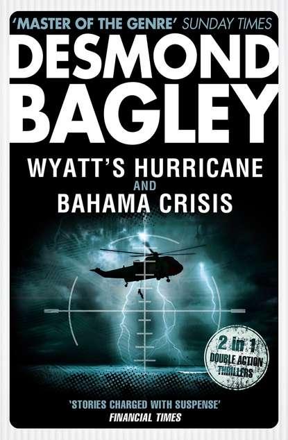 Фото - Desmond Bagley Wyatt's Hurricane / Bahama Crisis desmond bagley wyatt s hurricane