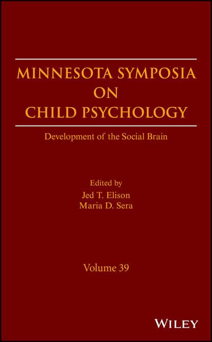 Maria Sera D. Minnesota Symposia on Child Psychology. Development of the Social Brain