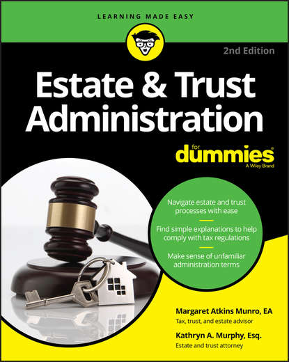 Kathryn Murphy A. Estate & Trust Administration For Dummies george h gray estate planning and administration a simple guide for new yorkers