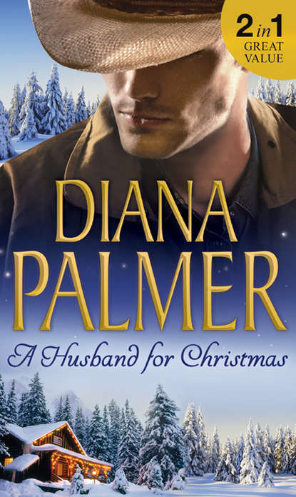 Diana Palmer A Husband For Christmas: Snow Kisses / Lionhearted diana palmer diana palmer christmas collection the rancher christmas cowboy a man of means true blue carrera s bride will of steel winter roses