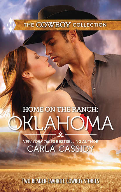 Carla Cassidy Home on the Ranch: Oklahoma: Defending the Rancher's Daughter / The Rancher Bodyguard peggy nicholson her bodyguard