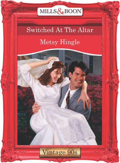 Metsy Hingle Switched At The Altar abigail strom winning the right brother