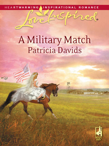 Patricia Davids A Military Match patricia seeley the millionaire meets his match