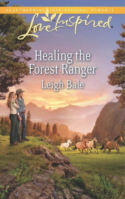 Leigh Bale Healing the Forest Ranger
