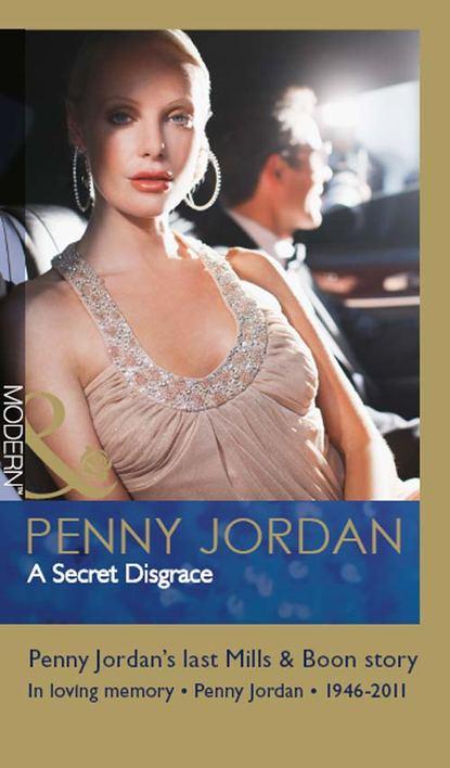 PENNY JORDAN A Secret Disgrace penny jordan a law unto himself