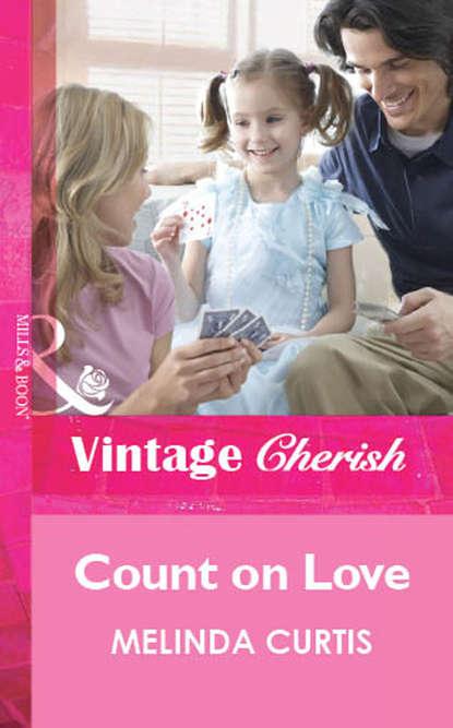 Melinda Curtis Count on Love