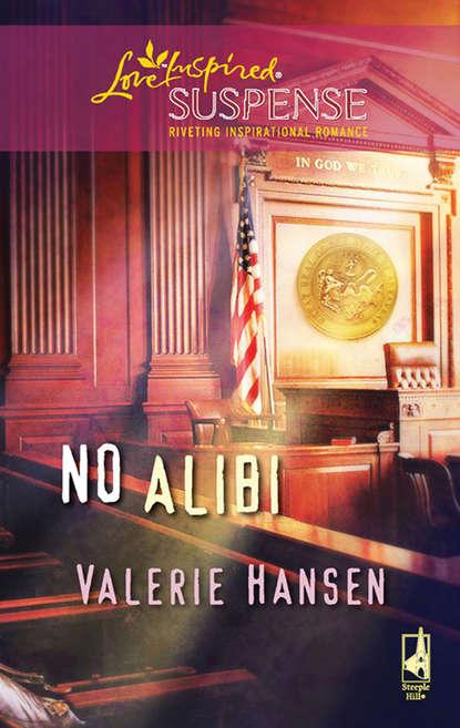Valerie Hansen No Alibi valerie hansen the troublesome angel