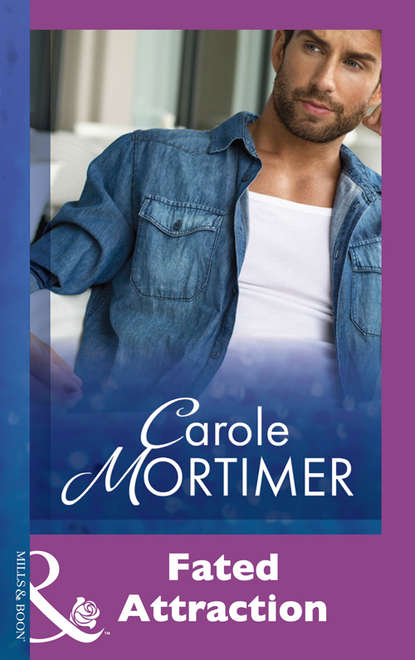 Carole Mortimer Fated Attraction fated