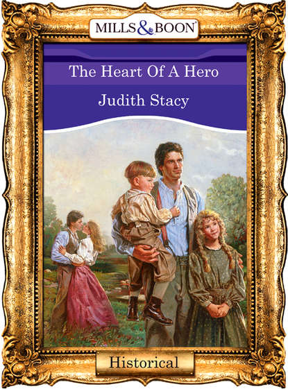 Judith Stacy The Heart Of A Hero laura caldwell a clean slate