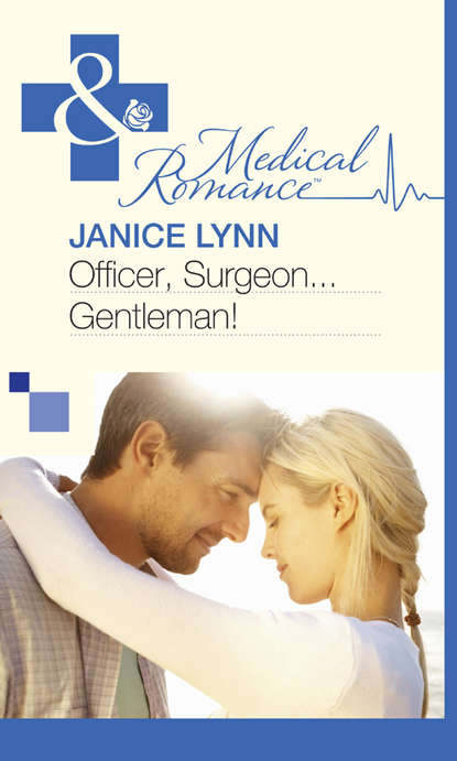 Janice Lynn Officer, Surgeon...Gentleman!