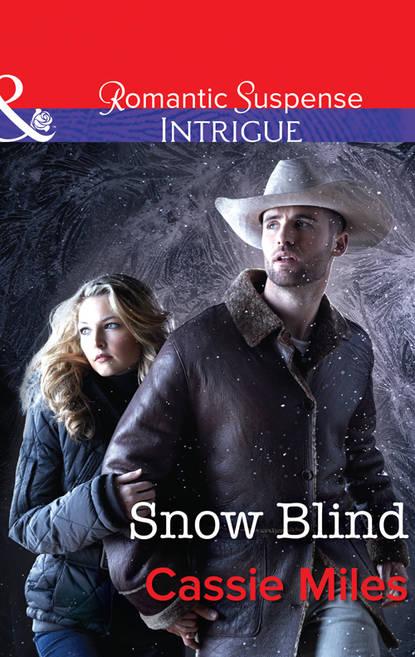 Cassie Miles Snow Blind недорого