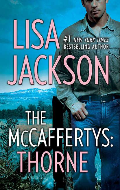 Lisa Jackson The Mccaffertys: Thorne carol r hughes home will never be the same again