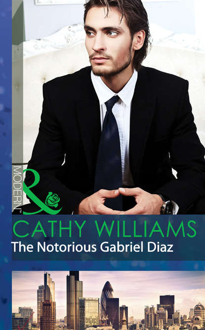 Cathy Williams The Notorious Gabriel Diaz недорого