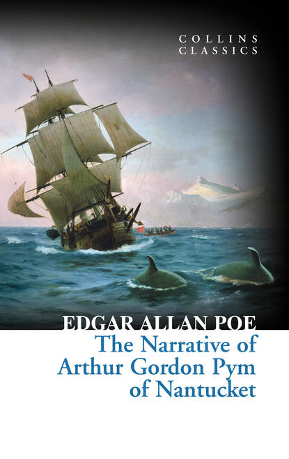 Эдгар Аллан По The Narrative of Arthur Gordon Pym of Nantucket недорого