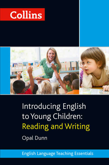 Opal Dunn Collins Introducing English to Young Children: Reading and Writing mortimer j adler how to read a book