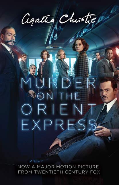 Фото - Агата Кристи Murder on the Orient Express агата кристи murder on the orient express