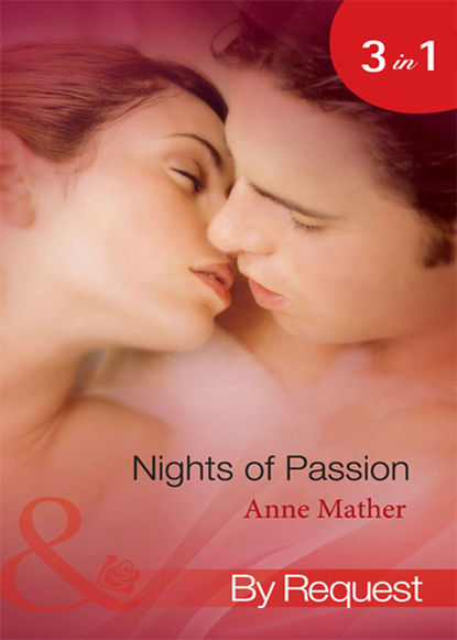 Nights of  Passion: Mendez's Mistress / Bedded for the Italian's Pleasure / The Pregnancy Affair