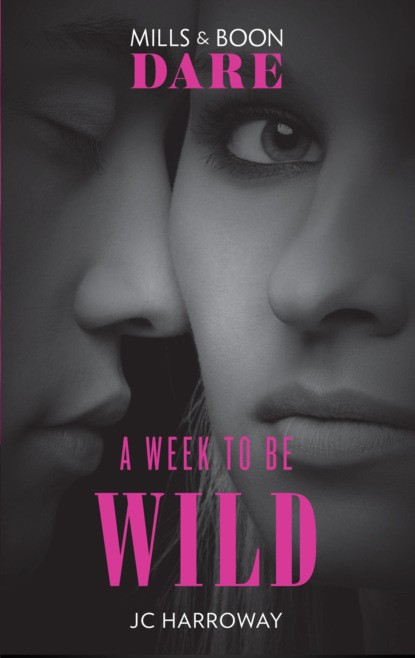 Фото - JC Harroway A Week To Be Wild: New for 2018: The hot billionaire romance book from Mills & Boon's sexiest series yet. Perfect for fans of Darker! jc harroway the proposition her every fantasy