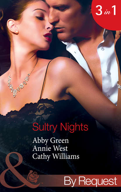 Annie West Sultry Nights: Mistress to the Merciless Millionaire / The Savakis Mistress / Ruthless Tycoon, Inexperienced Mistress patricia seeley the millionaire meets his match