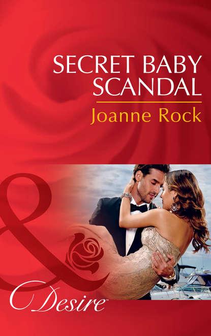 Фото - Joanne Rock Secret Baby Scandal a rock is lively