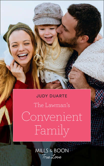 Фото - Judy Duarte The Lawman's Convenient Family judy duarte amor incurable