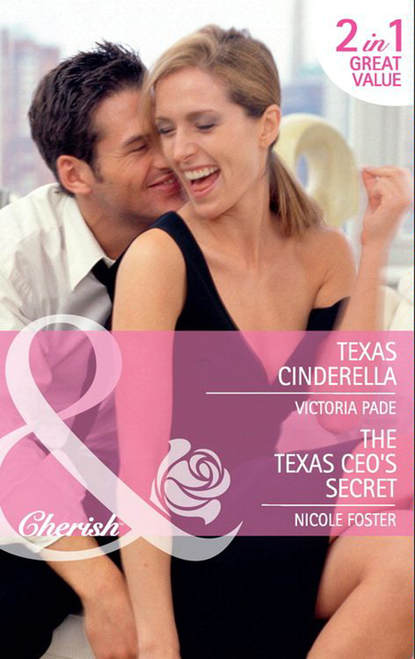 Фото - Victoria Pade Texas Cinderella / The Texas CEO's Secret: Texas Cinderella / The Texas CEO's Secret matt braun texas empire