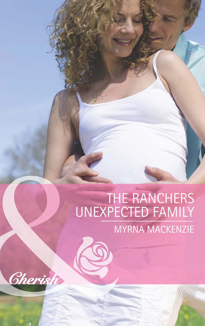Myrna Mackenzie The Rancher's Unexpected Family desiree holt spurred to submission