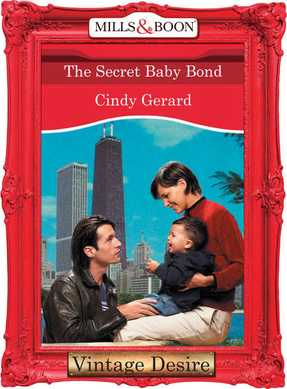 Cindy Gerard The Secret Baby Bond laurie paige wanted one son