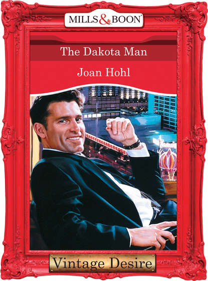 Joan Hohl The Dakota Man joan hohl the dakota man