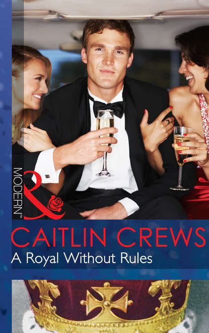 CAITLIN CREWS A Royal Without Rules janet gover marrying the rebel prince your invitation to the most uplifting romantic royal wedding of 2018