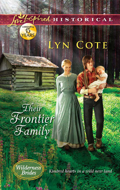 Lyn Cote Their Frontier Family недорого