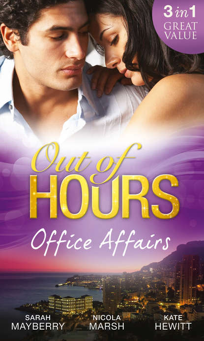 Кейт Хьюит Out of Hours...Office Affairs: Can't Get Enough / Wild Nights with her Wicked Boss / Bound to the Greek кейт хьюит the greek tycoon s convenient bride