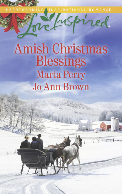 Marta Perry Amish Christmas Blessings: The Midwife's Christmas Surprise / A Christmas to Remember a christmas to remember