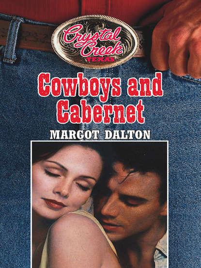 Фото - Margot Dalton Cowboys and Cabernet texas texas the conversation 2 cd