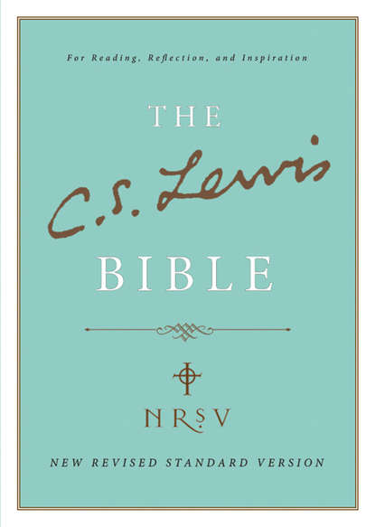 Клайв Стейплз Льюис C. S. Lewis Bible: New Revised Standard Version p h brazier c s lewis an annotated bibliography and resource