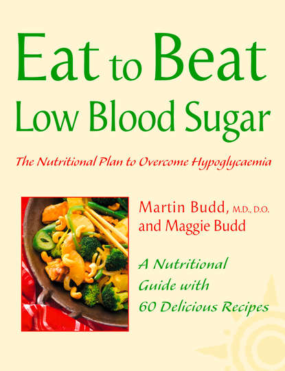 Martin Budd, N.D., D.O. Low Blood Sugar: The Nutritional Plan to Overcome Hypoglycaemia, with 60 Recipes margareta blombäck essential guide to blood coagulation