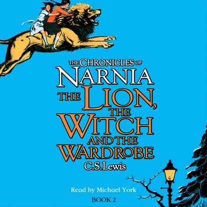 Клайв Стейплз Льюис Lion, the Witch and the Wardrobe клайв стейплз льюис last battle the the