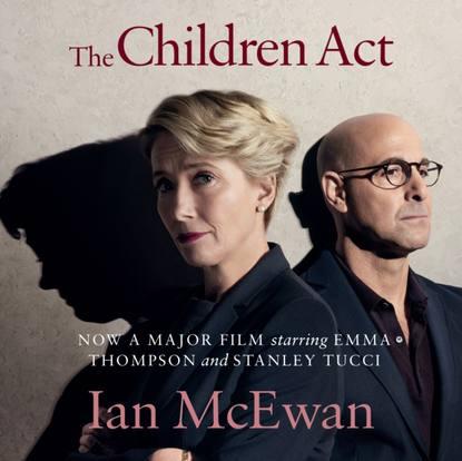 Ian McEwan Children Act mcewan ian the children act
