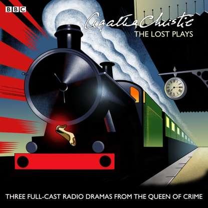 Агата Кристи Agatha Christie: The Lost Plays агата кристи agatha christie close up