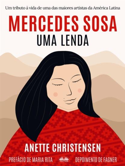 cara colter o sonho da sua vida Anette Christensen Mercedes Sosa – Uma Lenda