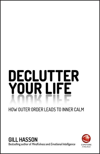 Gill Hasson Declutter Your Life napoleon hill you can work your own miracles