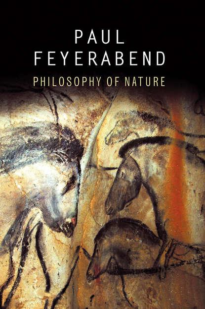 """ð'ð°ñ€ðµð¶ðºð¸ ð¿ðµñ€ñ‡ð°ñ'ðºð¸ ð¸ ñˆð°ñ€ñ""""ñ‹ Paul Feyerabend K. Philosophy of Nature"""