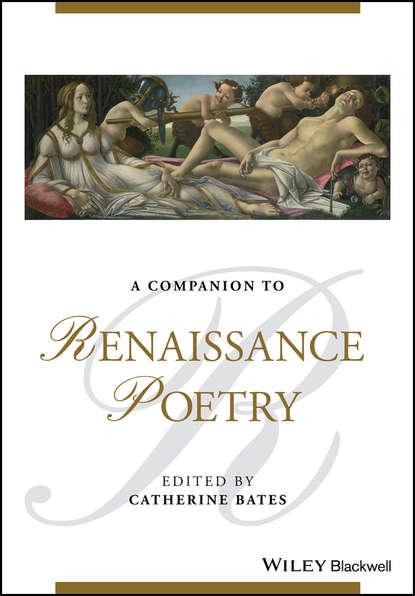 Группа авторов A Companion to Renaissance Poetry недорого