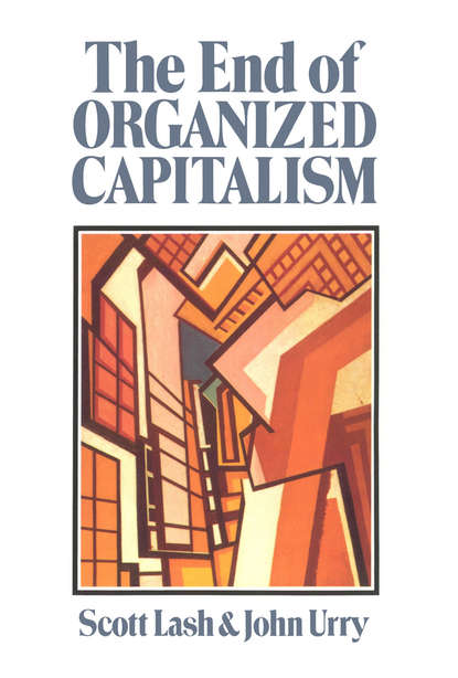 John Urry The End of Organized Capitalism jeff kingston nationalism in asia