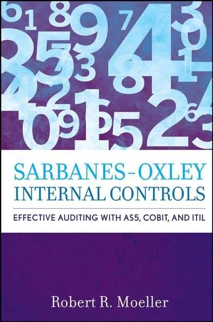 Группа авторов Sarbanes-Oxley Internal Controls insights into the effectiveness of internal audit