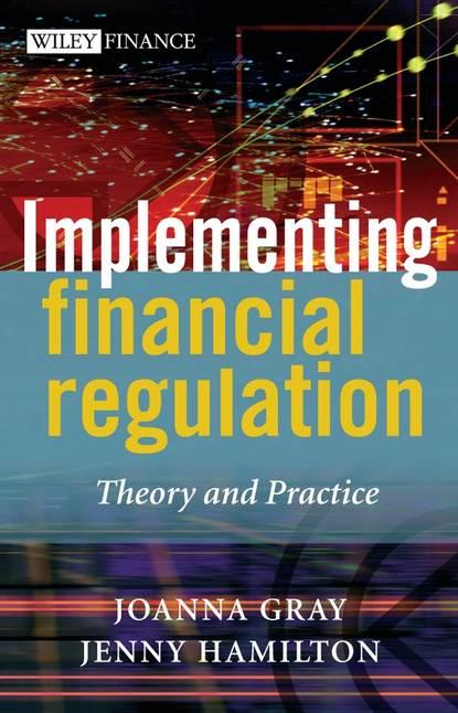 Joanna Gray Implementing Financial Regulation better regulation