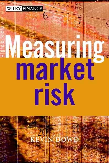 Группа авторов Measuring Market Risk группа авторов measuring market risk