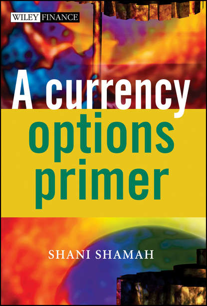 Группа авторов A Currency Options Primer группа авторов a smart girl s guide to sticky situations