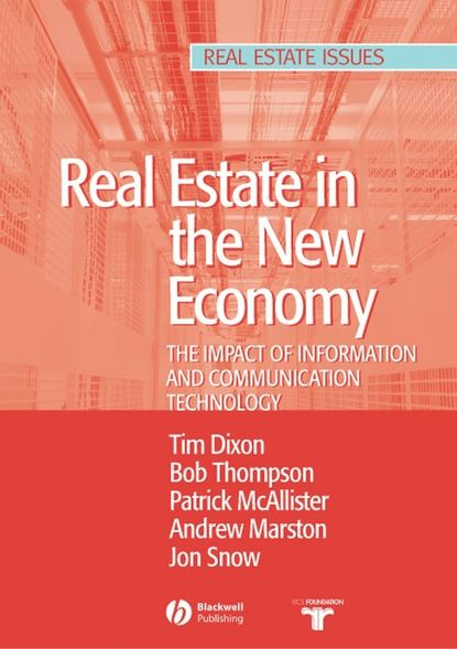 Tim Dixon Real Estate and the New Economy chappell lawson building the fourth estate