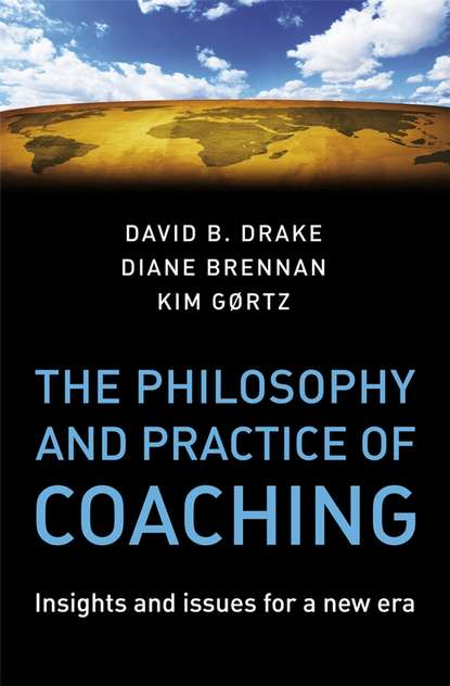 Diane Brennan The Philosophy and Practice of Coaching lori brown diprete foundations for global health practice